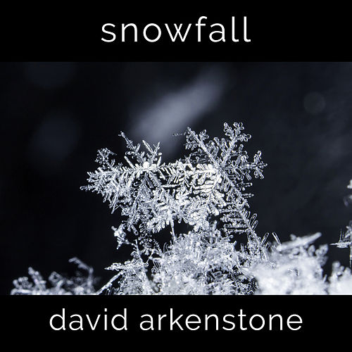 Snowfall by David Arkenstone