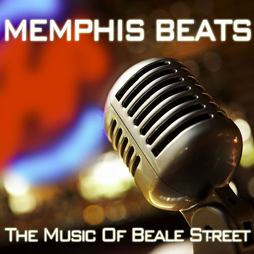 Memphis Beats - The Music Of Beale Street by Various Artists