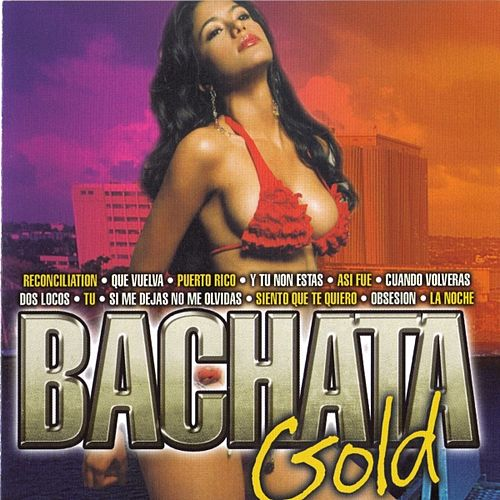 Bachata Gold by Various Artists