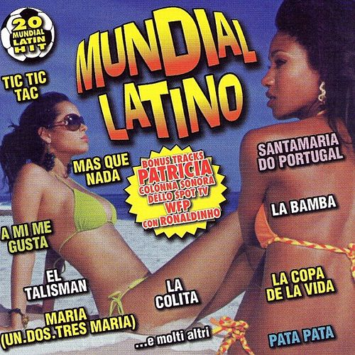 Mundial Latino (20 Mundial Latin Hit) by Various Artists