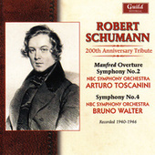Schumann 200th Anniversary Tribute - Toscanini, Walter - 1940 & 1946 by NBC Symphony Orchestra