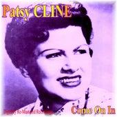 Come On In von Patsy Cline