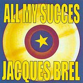 All My succès by Jacques Brel