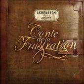 Conte de la frustration by Various Artists