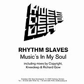 Musics In My Soul by Rhythm Slaves
