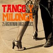 Tango y Milonga (25 Argentinian Tango Classics) by Various Artists