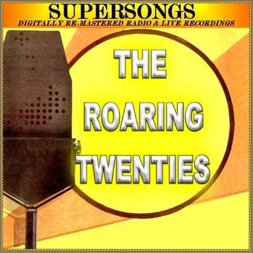 Supersongs - The Roaring Twenties by Various Artists