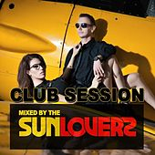 Club Session (Mixed By Sunloverz) by Various Artists