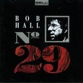 No. 29 by Bob Hall