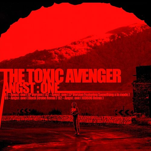 Angst One by The Toxic Avenger