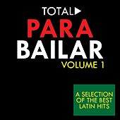 Total Para Bailar, Vol. 1 by Various Artists