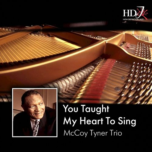 You Taught My Heart to Sing by McCoy Tyner Trio