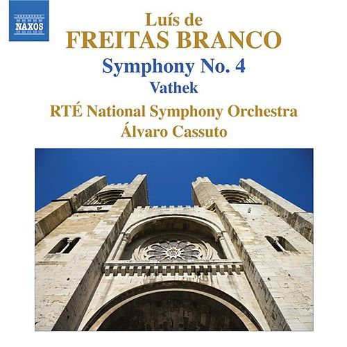 Freitas Branco: Symphony No. 4 - Vathek by Alvaro Cassuto