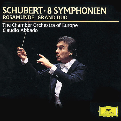 Schubert: Symphony No.9 & Rosamunde Overture by Chamber Orchestra of Europe