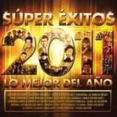Súper Éxitos Los Mejor Del Año 2011 by Various Artists