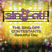 Beautiful Day by The Sing-Off Contestants