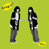 Bring It! by Puffy AmiYumi