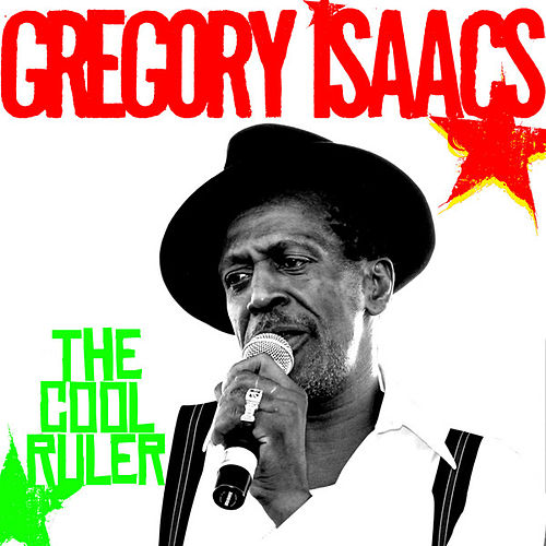 The Cool Ruler by Gregory Isaacs