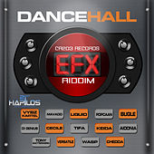 Dancehall EFX Riddim by Various Artists