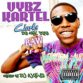 Vybz Kartel Clarks De Mix Tape Raw by Various Artists