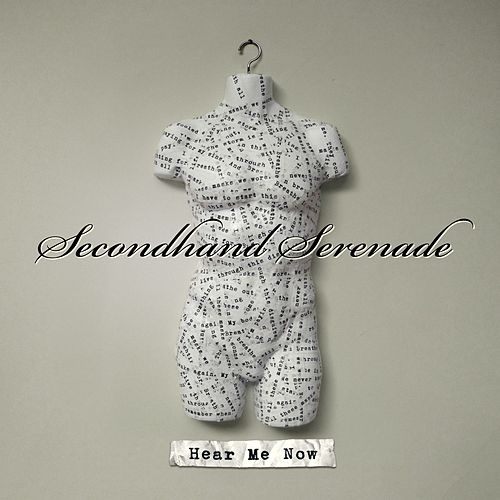 Hear Me Now by Secondhand Serenade