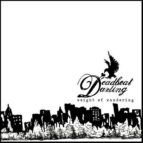Weight of Wandering by Deadbeat Darling