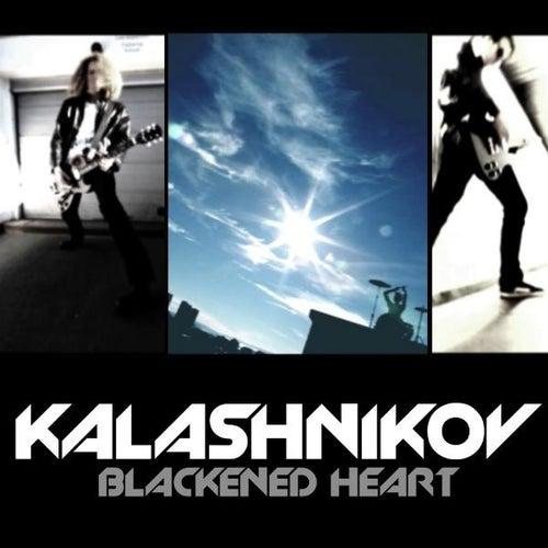 Blackened Heart - Single by Kalashnikov