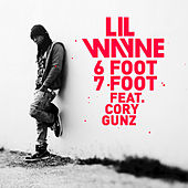 6 Foot 7 Foot by Lil Wayne