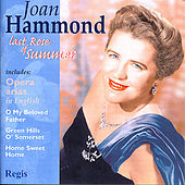 Last Rose of Summer by Joan Hammond