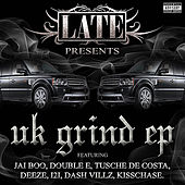 Late Presents: UK GRIND - EP by Various Artists
