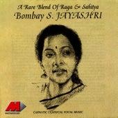 A Rare Blend Of Raga & Sahitya by Bombay S. Jayashri