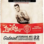 Gabriel, Forgive My 22 Sins by The Lucky Strikes