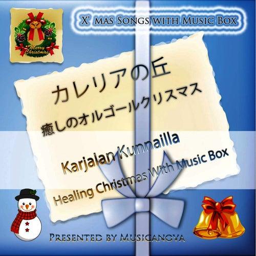 Karjalan Kunnailla - Healing Christmas with Music Box by Shinji Ishihara