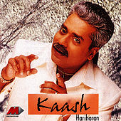 Kaash by Hariharan