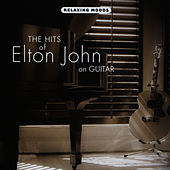 The Hits of Elton John on Guitar by Doug Smith