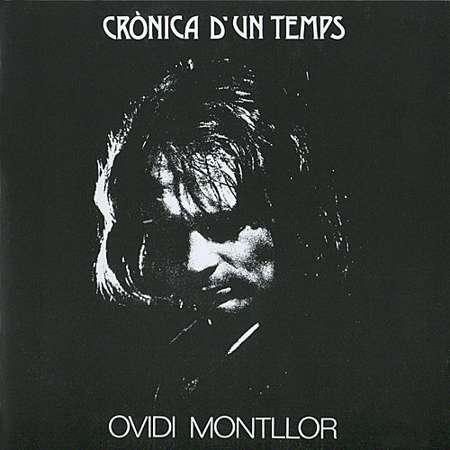 Crònica D'un Temps by Ovidi Montllor
