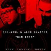 Bom (R2) by Reel Soul