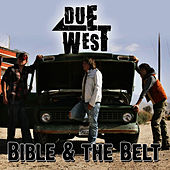 Bible & the Belt by Due West