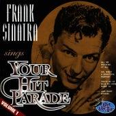 Frank Sinatra Sings Your Hit Parade - Vol. 1 by Frank Sinatra