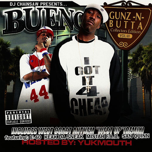 Gunz-N-Butta  Vol. 3 by Bueno