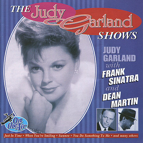 The Judy Garland Shows by Various Artists