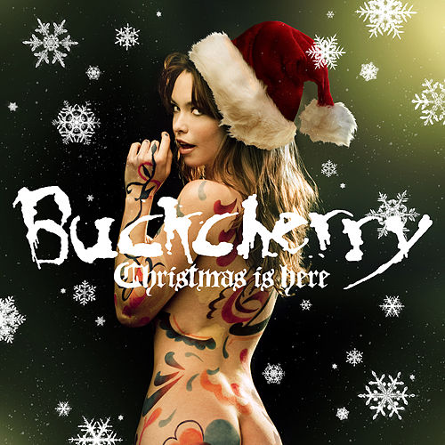 Christmas Is Here by Buckcherry