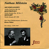 Nathan Milstein plays Mendelsshon, Mozart & Beethoven by Nathan Milstein