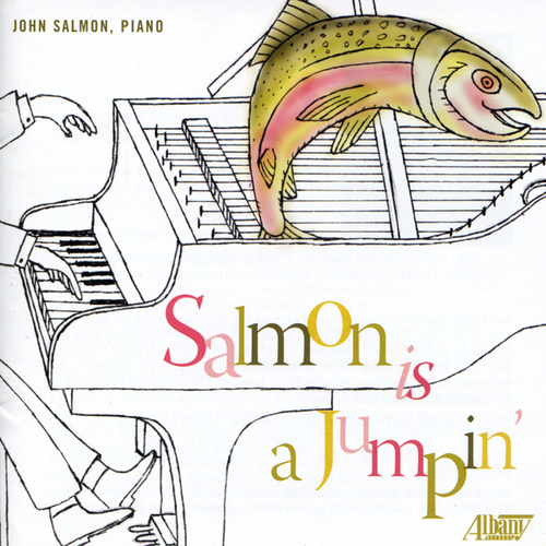 Salmon Is a Jumpin' by John Salmon