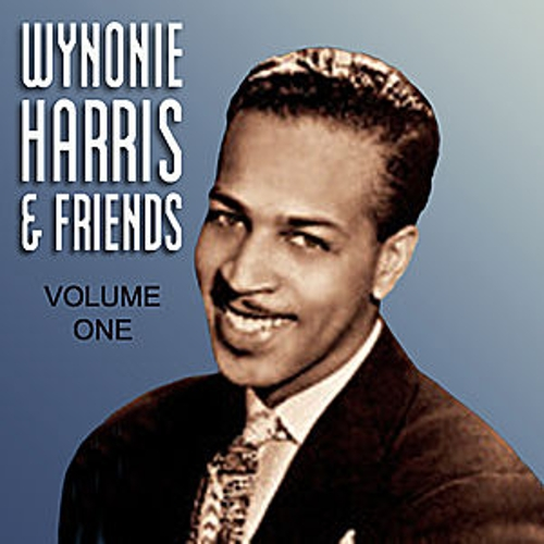 Wynonie Harris  & Friends Vol 1 by Various Artists