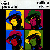 Rolling Stone by The Real People