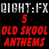 5 Old Skool Anthems by Various Artists