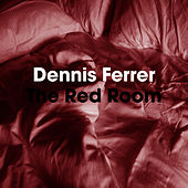 The Red Room by Dennis Ferrer