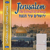 Jerusalem The Eternal City in Songs by Various Artists