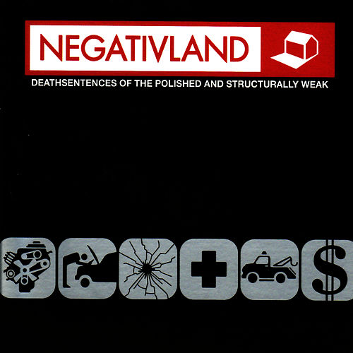 Deathsentences of the Polished and Structurally Weak by Negativland